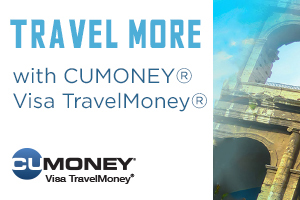 Travel More with CUMONEY Visa TravelMoney