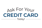 Ask for your Credit Card